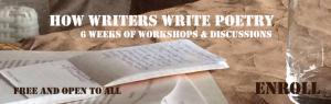 [Click to Enlarge] The first MOOC in the How Writers Write Series will focus on Poetry.