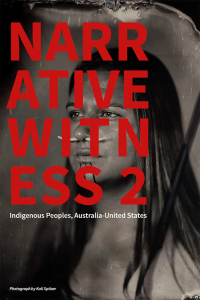 Cover of Narrative Witness: Indigenous Peoples, Australia-United States