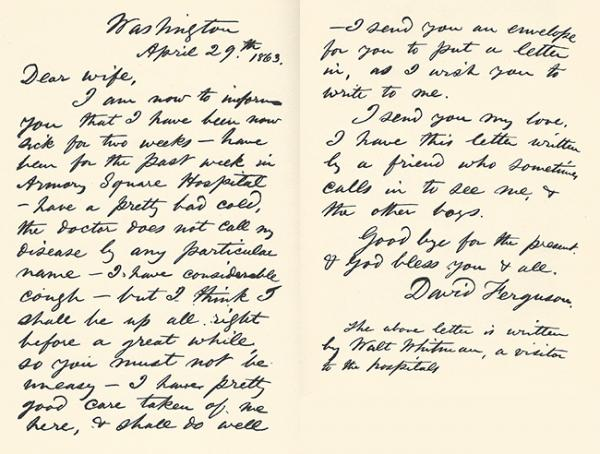 An 1863 letter that Whitman wrote for a Civil War soldier named David Ferguson to his wife; Whitman signed the soldier's name and added a note indicating he had been the scribe. Courtesy Walt Whitman Archive.